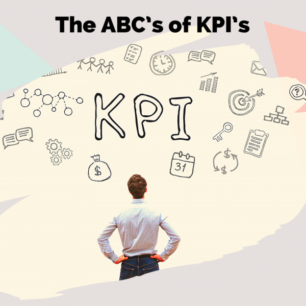 The ABC's of KPI's